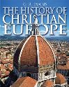 Jacket Image For: The History of Christian Europe