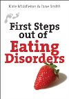 Jacket Image For: First Steps out of Eating Disorders