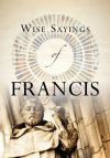 Jacket Image For: Wise Sayings of St Francis
