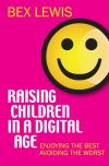 Jacket Image For: Raising Children in a Digital Age