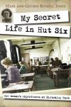 Jacket Image For: My Secret Life in Hut Six