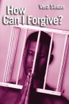 Jacket Image For: How Can I Forgive?