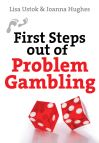 Jacket Image For: First Steps out of Problem Gambling
