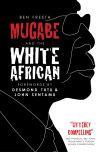 Jacket Image For: Mugabe and the White African