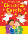Jacket Image For: My Very First Christmas Carols