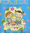 Jacket Image For: How to be Good