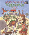 Jacket Image For: Mrs Noah's Vegetable Ark