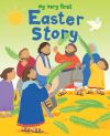 Jacket Image For: My Very First Easter Story