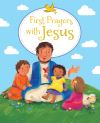 Jacket Image For: First Prayers with Jesus