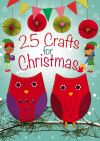 Jacket Image For: 25 Crafts for Christmas