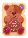 Jacket Image For: Teddy Bear Says Good Night