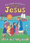 Jacket Image For: My Look and Point Story of Jesus Stick-a-Story Book
