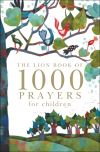 Jacket Image For: The Lion Book of 1000 Prayers for Children