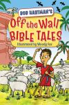 Jacket Image For: Off the Wall Bible Tales
