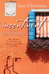 Jacket Image For: Incontinent on the Continent