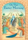 Jacket Image For: On That Easter Morning