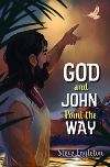 Jacket Image For: God and John Point the Way