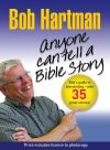 Jacket Image For: Anyone Can Tell a Bible Story