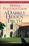 Jacket Image For: A Darkly Hidden Truth