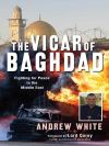 Jacket Image For: The Vicar of Baghdad