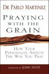 Jacket Image For: Praying with the Grain