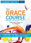 Jacket Image For: The Grace Course Leader's Guide