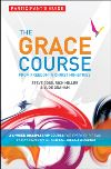 Jacket Image For: The Grace Course, Participant's Guide