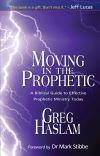 Jacket Image For: Moving in the Prophetic
