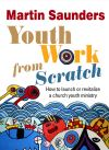 Jacket Image For: Youth Work From Scratch