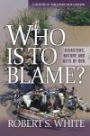 Jacket Image For: Who is to Blame?