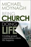Jacket Image For: Being Church, Doing Life