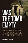 Jacket Image For: Was the Tomb Empty?