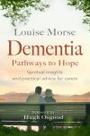 Jacket Image For: Dementia: Pathways to Hope