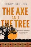Jacket Image For: The Axe and the Tree