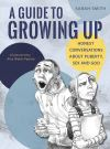 Jacket Image For: A Guide to Growing Up