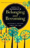 Jacket Image For: Belonging and Becoming