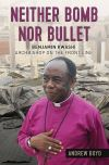 Jacket Image For: Neither Bomb Nor Bullet