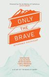 Jacket Image For: Only the Brave