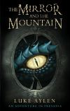 Jacket Image For: The Mirror and the Mountain