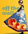 """Off the Wall"" by Dilys E. Blum (editor)"
