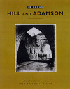 """In Focus: Hill and Adamson - Photographs from the J. Paul Getty Museum"" by Anne M. Lyden (author)"