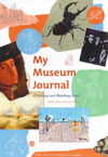 """My Museum Journal - A Writing and Sketching Book"" by Shelly Kale (author)"