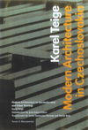"""Modern Architecture in Czechoslovakia and Other Writings"" by . Teige (author)"