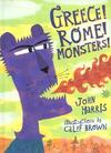 """Greece! Rome! Monsters!"" by John Harris (author)"