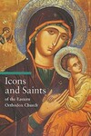 """Icons and Saints of the Eastern Orthodox"" by Alfredo Tradigo (author)"