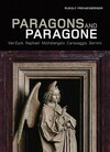 """Paragons and Paragone - Van Eyck, Raphael, Michelangelo, Caravaggio, Bernini"" by . Preimesberger (author)"
