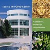 """Seeing the Getty Center - Collections, Building, and Gardens"" by . Bromford (author)"