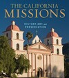 """The California Missions - History, Art, and Preservation"" by Edna Kimbro (author)"