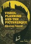 """Visual Planning and the Picturesque"" by Nikolaus Pevsner (author)"