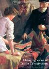 """""""Changing Views of Textile Conservation"""" by . Brooks (author)"""